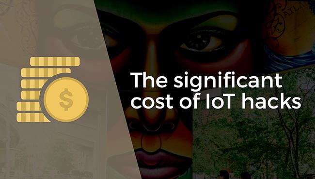 IoT hacks cost