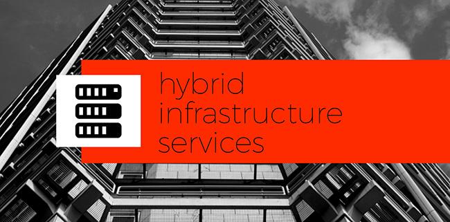 hybrid infrastructure services