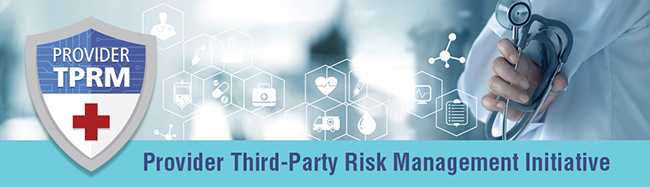 Provider Third Party Risk Management Council