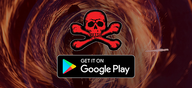 malicious developers Google Play