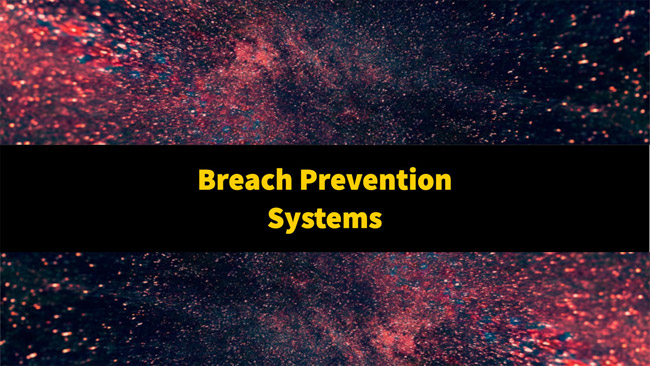 best breach prevention systems