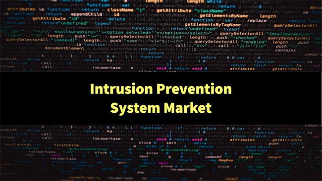 Intrusion Prevention System market forecast