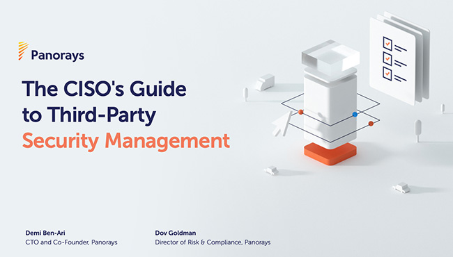 The CISO's Guide to Third-Party Security Management