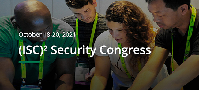 (ISC)2 2021 Security Congress